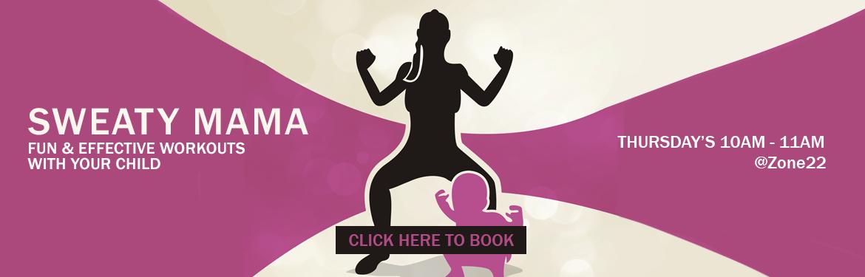 sweaty mama poster, cramlington, fitness class, Zone22