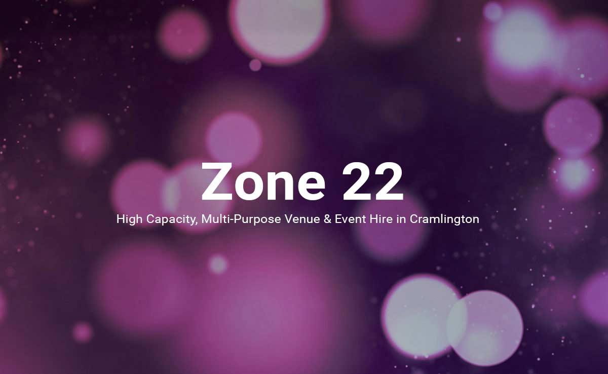 zone 22, High Capacity, Multi-Purpose Venue & Event Hire in Cramlington, Purple Background,
